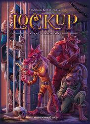 Lockup A Roll Player Tale - par Thunderworks Games