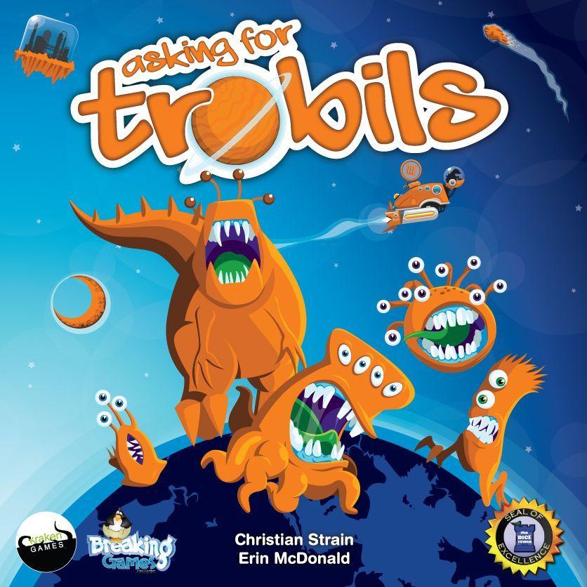 Asking for Trobils - par Breaking Games