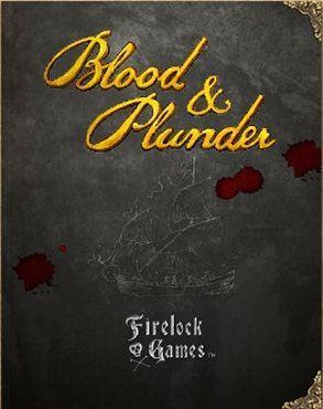 Blood & Plunder - par Firelock Games